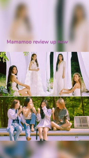 Mamamoo review up now